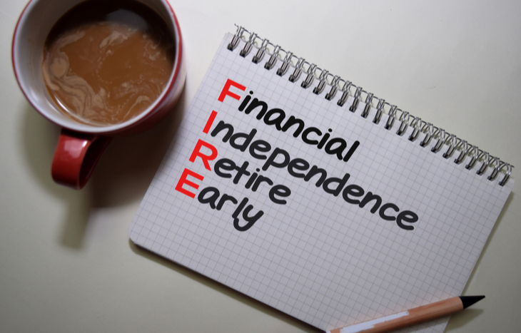 "The F.I.R.E. retirement plans stand for ""financial independence, retire early."""