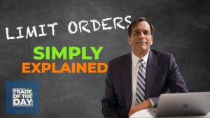 Limit Orders Explained – Trade of the Day
