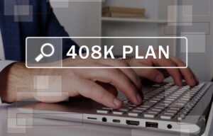 What Is a 408(k) Plan?