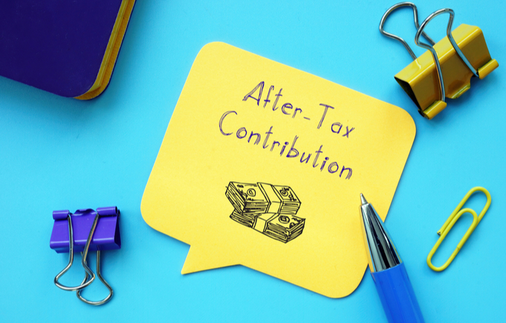What is an after-tax contribution?