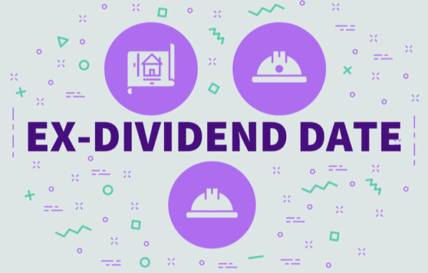 What Is an Ex-Dividend Date?